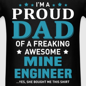 Mine Engineer's Dad - Men's T-Shirt
