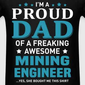 Mining Engineer's Dad - Men's T-Shirt