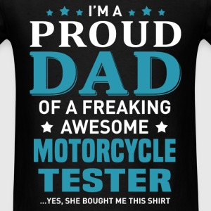 Motorcycle Tester's Dad - Men's T-Shirt