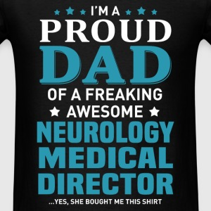 Neurology Medical Director's Dad - Men's T-Shirt