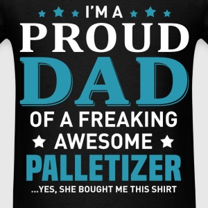 Palletizer's Dad - Men's T-Shirt