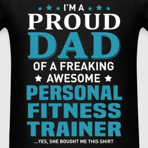 Personal Fitness Trainer's Dad - Men's T-Shirt