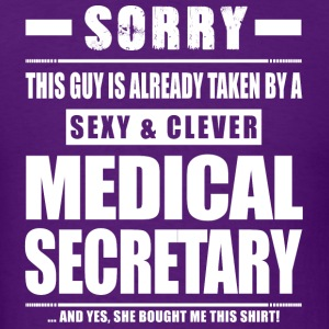 Guy Taken - Medical Secretary Shirt Gift T-Shirts - Men's T-Shirt