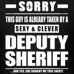 Guy Taken - Deputy Sheriff Shirt Gift T-Shirts - Men's T-Shirt