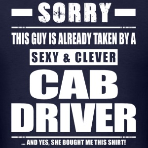 Guy Taken - Cab Driver Shirt Gift T-Shirts - Men's T-Shirt