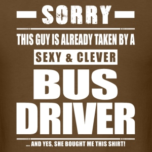 Guy Taken - Bus Driver Shirt Gift T-Shirts - Men's T-Shirt