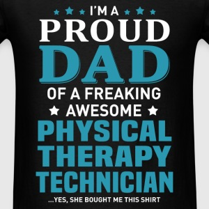 Physical Therapy Technician's Dad - Men's T-Shirt
