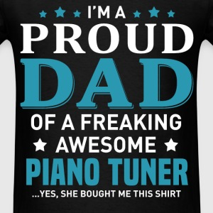 Piano Tuner's Dad - Men's T-Shirt