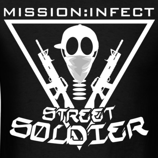 MISSION INFECT STREET SOLDIER SHIRT