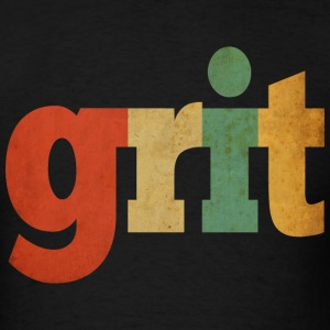Grit T-Shirts - Men's T-Shirt