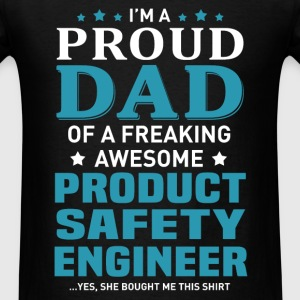 Product Safety Engineer's Dad - Men's T-Shirt