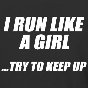 run like a girl try to keep up T-Shirts - Baseball T-Shirt