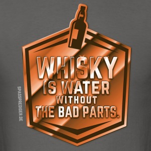Whisky is water without the bad parts T-Shirts - Men's T-Shirt