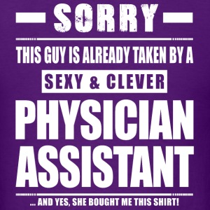 Guy Taken - Physician Assistant Shirt Gift T-Shirts - Men's T-Shirt