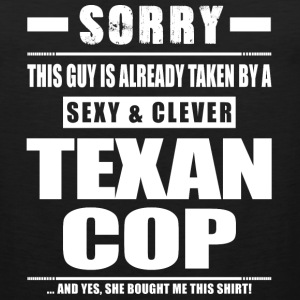 Guy Taken - Texan Cop Shirt Gift Texas Sportswear - Men's Premium Tank