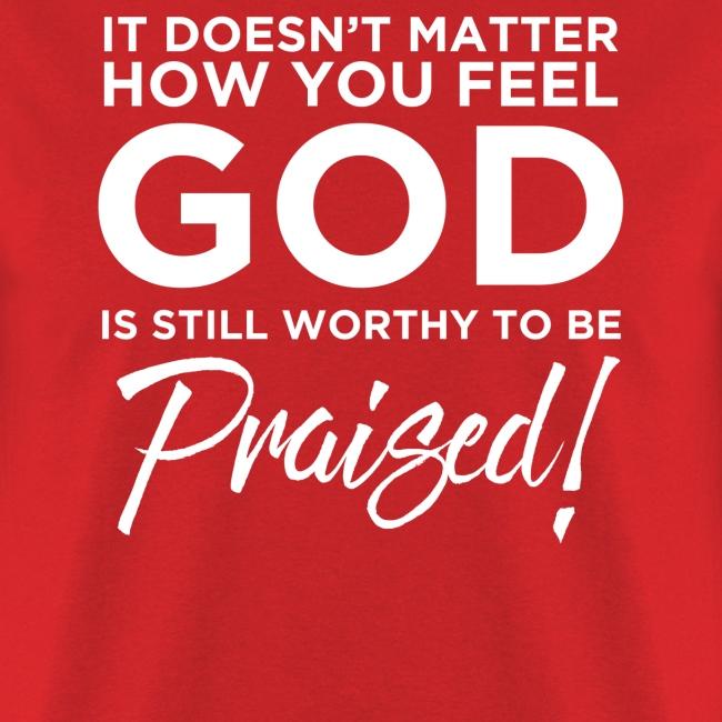 God is Worthy White