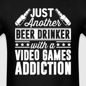 Beer & Video Games Addiction T-Shirts - Men's T-Shirt
