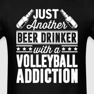Beer & Volleyball Addiction T-Shirts - Men's T-Shirt