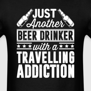 Beer & Travelling Addiction T-Shirts - Men's T-Shirt