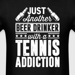 Beer & Tennis Addiction T-Shirts - Men's T-Shirt