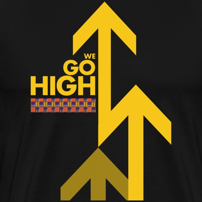 We Go High (Yellow Arrow)