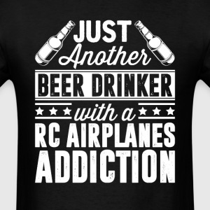 Beer & RC Airplanes Addiction T-Shirts - Men's T-Shirt