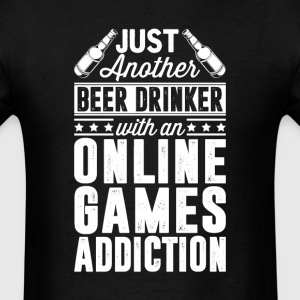 Beer & online Games Addiction T-Shirts - Men's T-Shirt