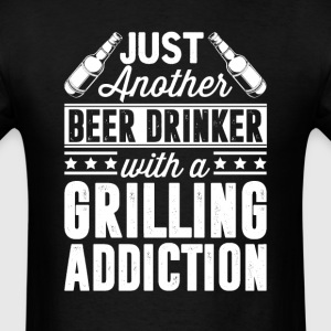 Beer & Grilling Addiction T-Shirts - Men's T-Shirt