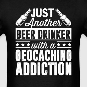 Beer & Geocaching Addiction T-Shirts - Men's T-Shirt