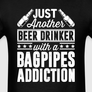 Beer & Bagpipes Addiction T-Shirts - Men's T-Shirt