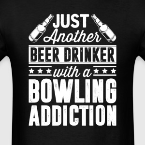 Beer & Bowling Addiction T-Shirts - Men's T-Shirt