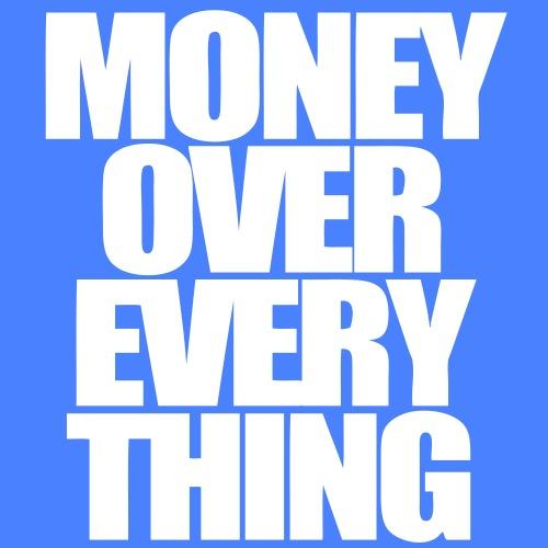 Money Over Everything - stayflyclothing.com