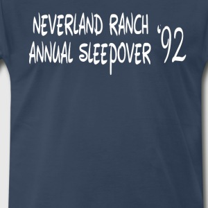 Neverland Ranch Annual Sleepover '92 T-Shirts - Men's Premium T-Shirt