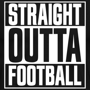 Straight Outta Football Black - Men's Premium T-Shirt
