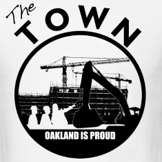 The Town Oakland Is Proud