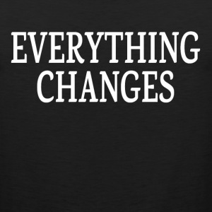 EVERYTHING CHANGES Sportswear - Men's Premium Tank