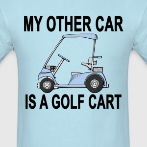 my_other_car_is_golf_cart_ - Men's T-Shirt