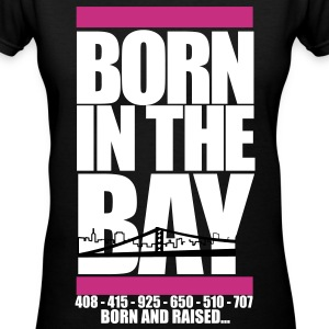 Born In The bay - Women's V-Neck T-Shirt