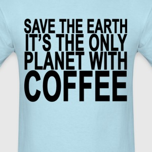 save_the_earth_its_the_only_planet_with_ - Men's T-Shirt