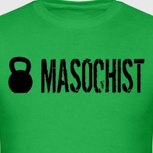Masochist - Men's T-Shirt