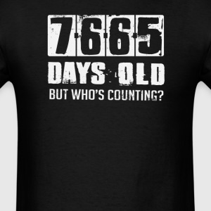 21 Years 7665 Days Old Who's Counting T-Shirts - Men's T-Shirt