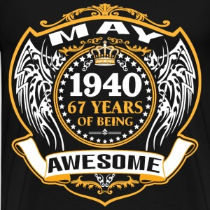 1940 67 Years Of Being Awesome May T-Shirts - Men's Premium T-Shirt