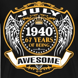 1940 67 Years Of Being Awesome July T-Shirts - Men's Premium T-Shirt