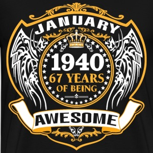 1940 67 Years Of Being Awesome January T-Shirts - Men's Premium T-Shirt