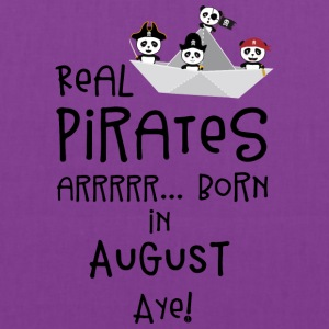 Real Pirates are born in AUGUST Ssohv Bags & backpacks - Tote Bag