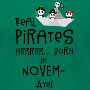 Real Pirates are born in NOVEMBER Sp4yn T-Shirts - Men's T-Shirt by American Apparel