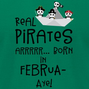 Real Pirates are born in FEBRUARY S06h6 T-Shirts - Men's T-Shirt by American Apparel
