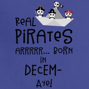 Real Pirates are born in DECEMBER Ssyxk Aprons - Adjustable Apron