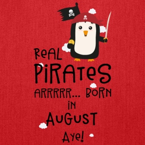 Real Pirates are born in AUGUST S47rd Bags & backpacks - Tote Bag