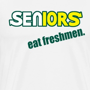 Seniors - Eat Freshmen T-Shirts - Men's Premium T-Shirt
